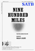 Nine Hundred Miles SATB
