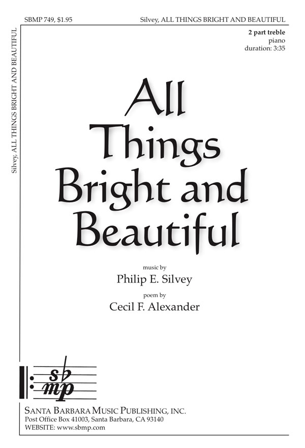 All Things Bright and Beautiful - 2-part treble - Philip Silvey