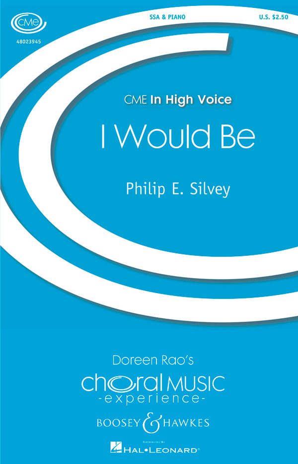 I Would Be - SSA - Philip Silvey