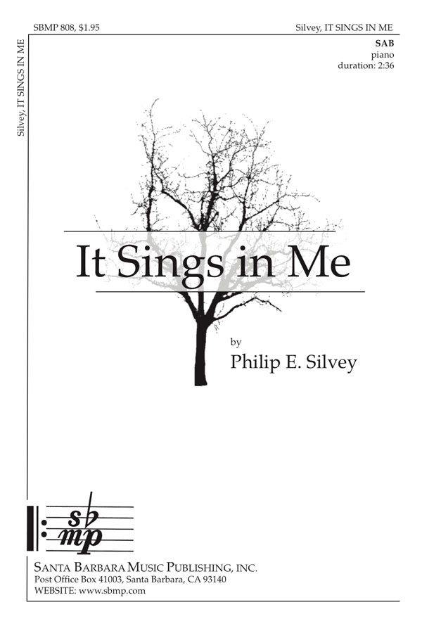 It Sings in Me - SAB - Philip Silvey
