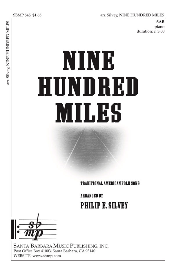 Nine Hundred Miles - SAB - Philip Silvey