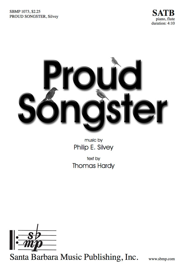 Proud Songster - SATB - Philip Silvey