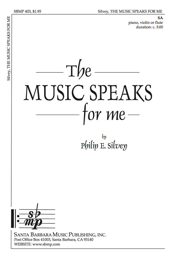 The Music Speaks for Me - SA - Philip Silvey