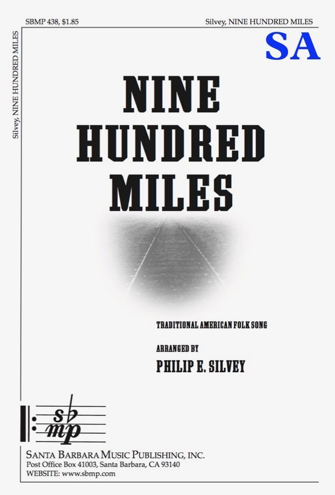 Nine Hundred Miles – SA